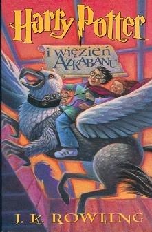 J. K. Rowling - Harry Potter i więzień Azkabanu