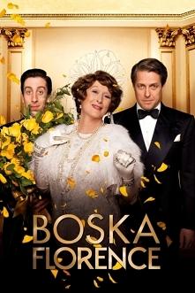 Mimo fatalnego głosu Florence Foster Jenkins marzy o zostaniu śpiewaczką operową. Rewelacyjna komedia biograficzna.