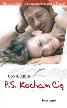 Cecelia Ahern - P.S. Kocham Cię  --> udostępnię pdf  Zekranizowana powieść...