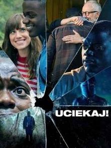 Uciekaj! / Get Out (2017)  ...