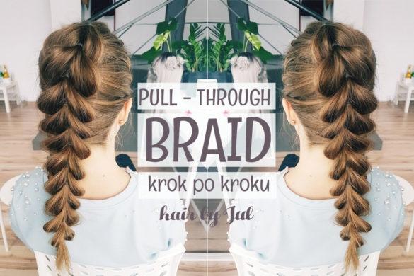 Jak zrobić pull through braid?