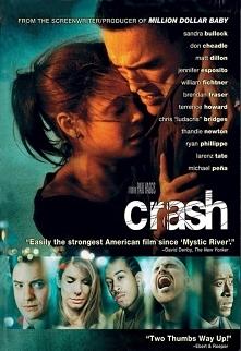Crash - pol. Miasto gniewu. Film, w którym pokazane jest, jak nieświadomie wpływamy na życie innych ludzi