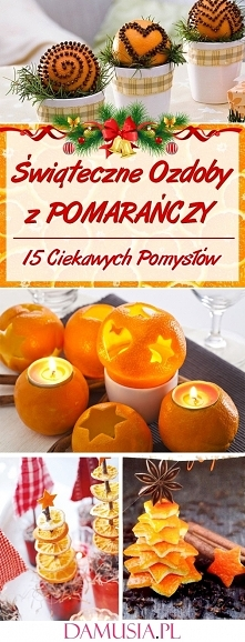 Świąteczne Ozdoby z Pomarań...