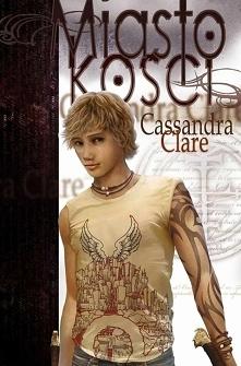 Zwyczajna na pozór nastolatka Clary Fray odkrywa, że należy do niezwykłej kas...