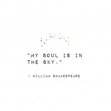 my soul is in the sky shakespeare