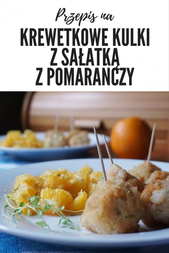 Krewetkowe kulki z egzotyczną sałatką z pomarańczy • origamifrog.pl