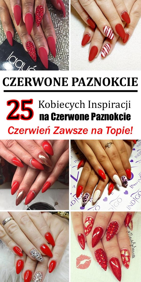 Top 25 Kobiecych Inspiracji na Czerwone Paznokcie [Galeria] – Czerwień Zawsze na Topie