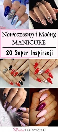Nowoczesny i Modny Manicure – 20 Super Inspiracji, Które Musisz Poznać!