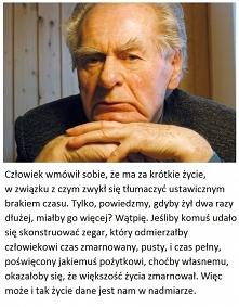 Wiesław Myśliwski, Ostatnie...