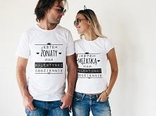 """Koszulki dla zakochanych z napisem """"Jestem mężatką/żonaty, mam Walentynki codziennie"""""""