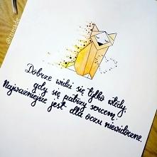 :) jeden z moich ulubionych cytatów...