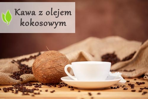 Kawa z olejem kokosowym - jak wypływa na nasz organizm