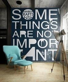 Typograficzna fototapeta - w salonie, w biurze, a może w sypialni? Gdzie chci...