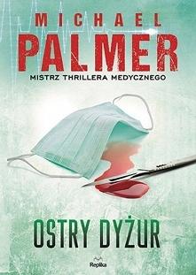"""Przed nami kolejna fantastyczna książka mistrza thrillera medycznego Michaela Palmera """"Ostry dyżur"""". Książka trzyma w napięciu praktycznie od pierwszej do ostatniej strony. Głów..."""