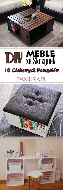 DIY Meble ze Skrzynek: 10 C...