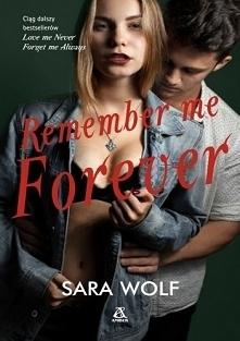 Ciąg dalszy bestsellerów Love me Never i Forget me Always – nieprzewidywalnych, mrocznych i romantycznych.  Wypełnionych tajemnicami, intrygami, dramatami i humorem. Z barwną os...