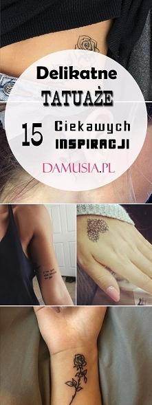 Inspiracje Na Temat Tatuaże Delikatne Na Zszywkapl