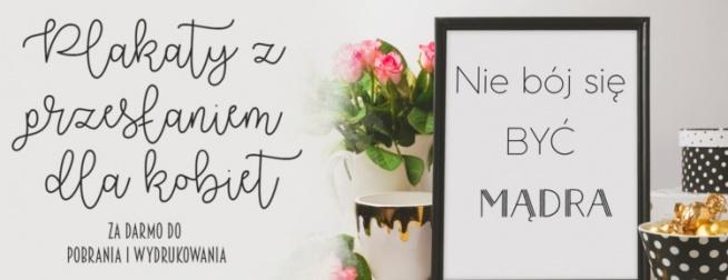 Plakaty Z Przesłaniem Dla Kobiet Za Darmo Do Pobrania I