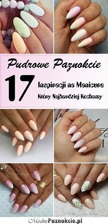 TOP 17 Inspiracji na Pudrowy Manicure Który Najbardziej Kochamy