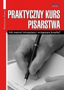 Praktyczny kurs pisarstwa /...