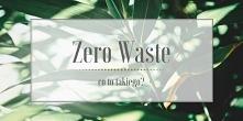 Ostatnimi czasy coraz większą popularność zdobywa filiozofia zero waste. Czym jest zero waste? Czy jest to chwilowa moda, czy filozofia życia? Jakie są jej założenia?  Odpowiedz...