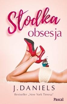 """""""Słodka obsesja"""" ..."""