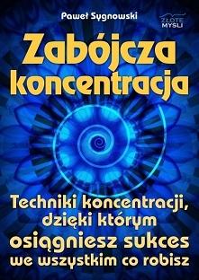 """Zabójcza koncentracja / Paweł Sygnowski  Ebook """"Zabójcza koncentracja&qu..."""