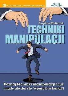 Techniki manipulacji / Serg...