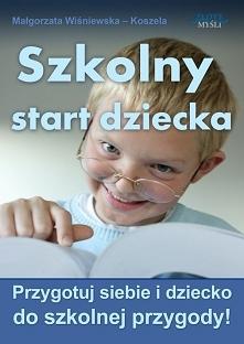 Szkolny start dziecka / Mał...