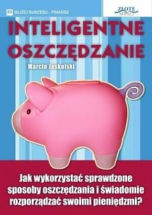 """Inteligentne oszczędzanie / Marcin Jaskulski  Ebook """"Inteligentne oszczę..."""