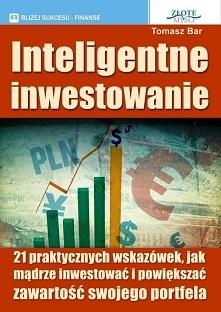 """Inteligentne inwestowanie / Tomasz Bar  Ebook """"Inteligentne inwestowanie..."""