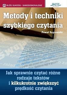 """Metody i techniki szybkiego czytania / Paweł Sygnowski  Ebook """"Metody i ..."""