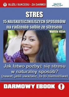 """Stres / Marcin Kijak Darmowy ebook """"Stres"""". 15 najskuteczniejszych ..."""