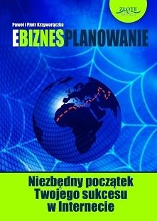 """Ebiznesplanowanie / Paweł i Piotr Krzyworączka  Ebook """"Ebiznesplanowanie..."""