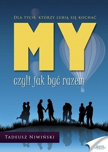 MY - czyli jak być razem / ...