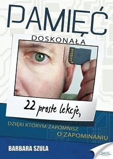 """Pamięć doskonała / Barbara Szula Ebook """"Pamięć doskonała"""". 22 prost..."""