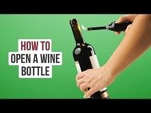 4 sposoby na otworzenie win...