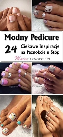 Modny Pedicure: TOP 24 Insp...