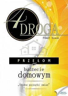 """CZWARTA DROGA. Przełom w budżecie domowym / Paweł Nowak  Ebook """"CZWARTA ..."""
