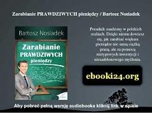 Zarabianie PRAWDZIWYCH pieniędzy / Bartosz Nosiadek