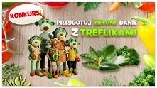 KONKURS! Przygotuj zielone danie z Treflikami