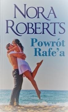 Nora Roberts - Powrót Rafe&...