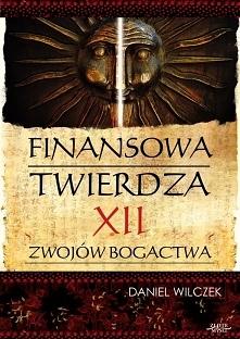 """Finansowa twierdza / Daniel Wilczek  Ebook """"Finansowa twierdza"""". Dw..."""
