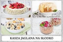 Kasza jaglana na słodko - c...