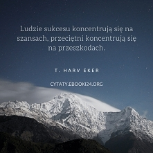 T. Harv Eker cytat o szansa...