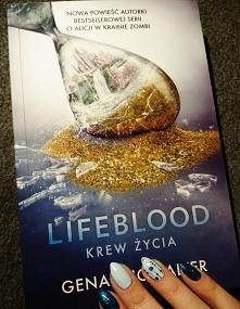 """""""Lifeblood- Krew życia..."""