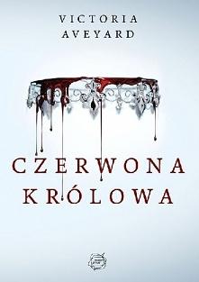 CZERWONA KRÓLOWA - VICTORIA AVEYARD, TOM 1, WYSYŁAM PDF – Mare Molly Barrow, ...
