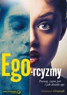 """Książka """"Ego-rcyzmy"""". Poznaj, czym jest i jak działa ego. - Mateusz..."""