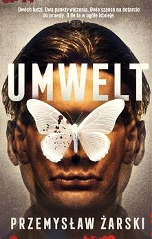 """Umwelt"" to literacki debiu..."