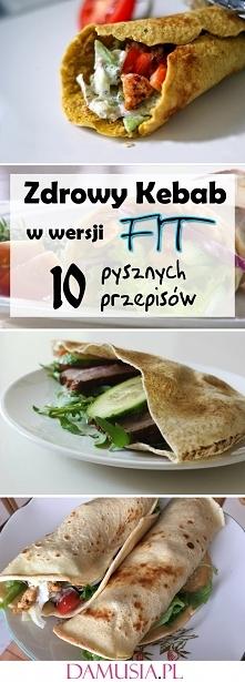 Zdrowy Kebab w Wersji FIT: ...